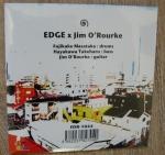 Edge x Jim O'Rourke